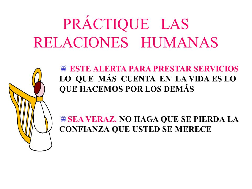 PRÁCTIQUE LAS RELACIONES HUMANAS