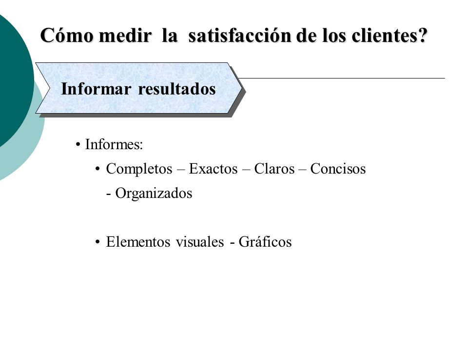 Cómo medir la satisfacción de los clientes