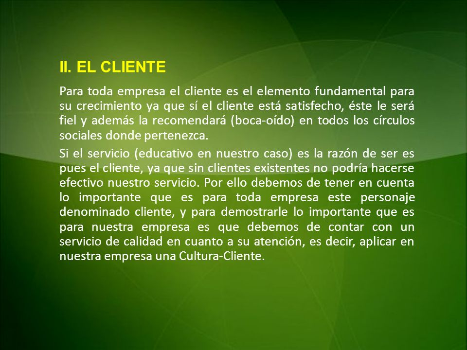 II. EL CLIENTE