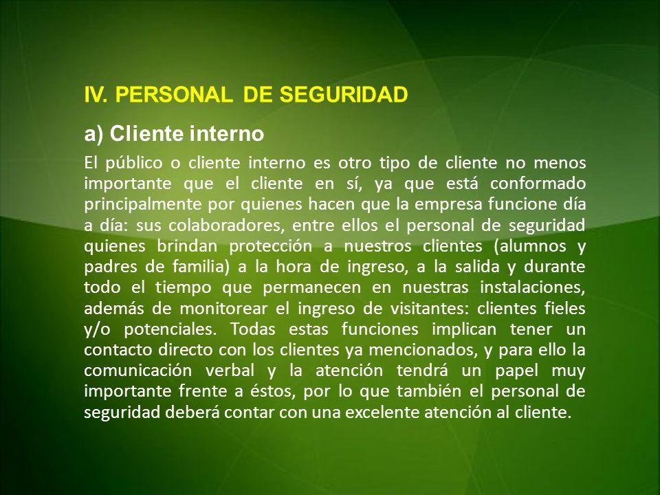 IV. PERSONAL DE SEGURIDAD