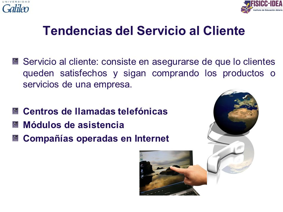 Tendencias del Servicio al Cliente