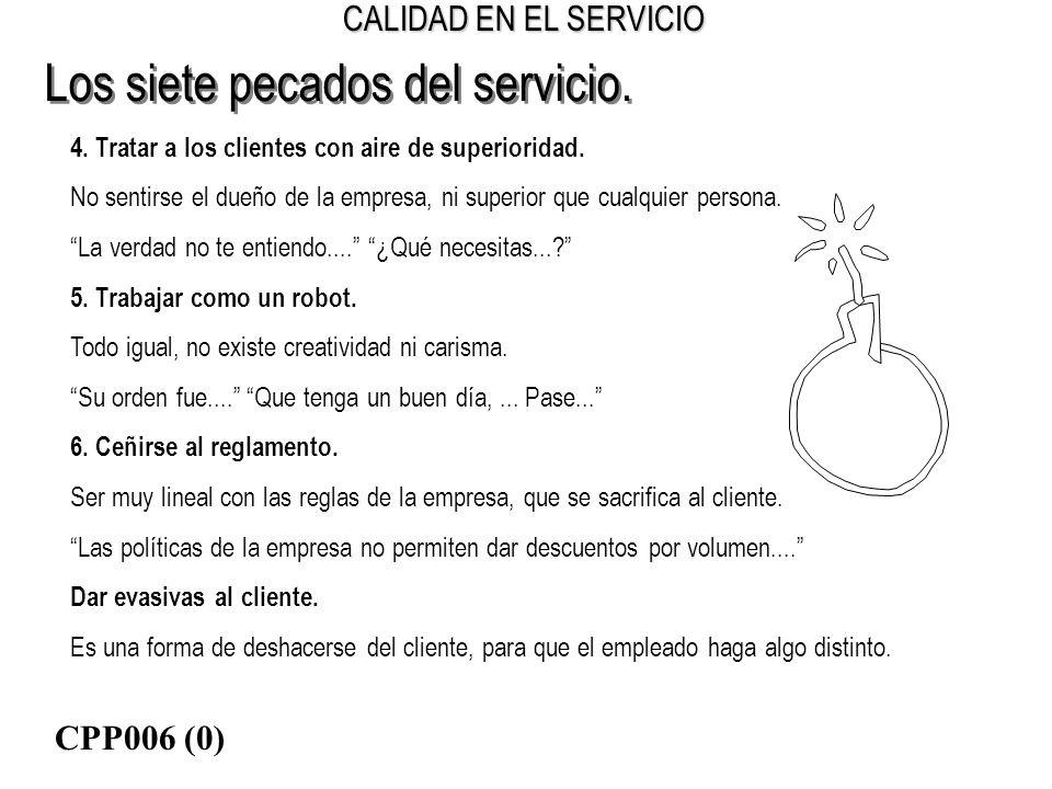 Los siete pecados del servicio.