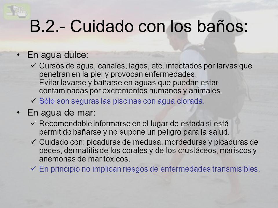 B.2.- Cuidado con los baños:
