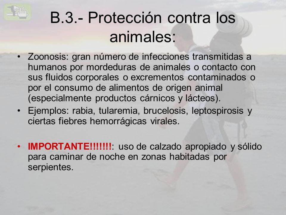 B.3.- Protección contra los animales: