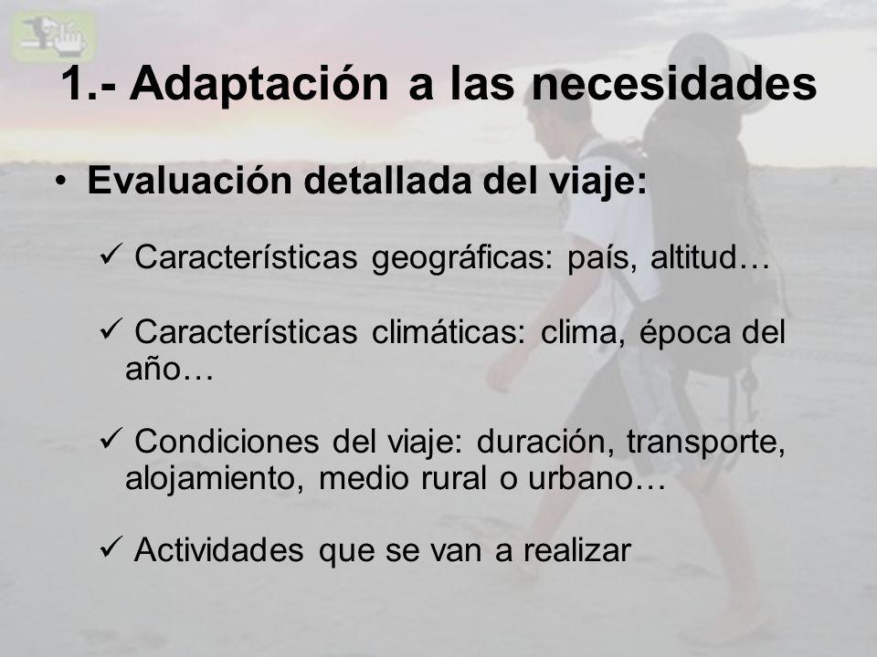 1.- Adaptación a las necesidades