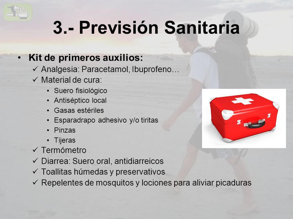 3.- Previsión Sanitaria Kit de primeros auxilios: