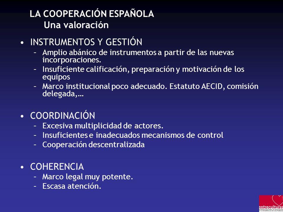 LA COOPERACIÓN ESPAÑOLA Una valoración