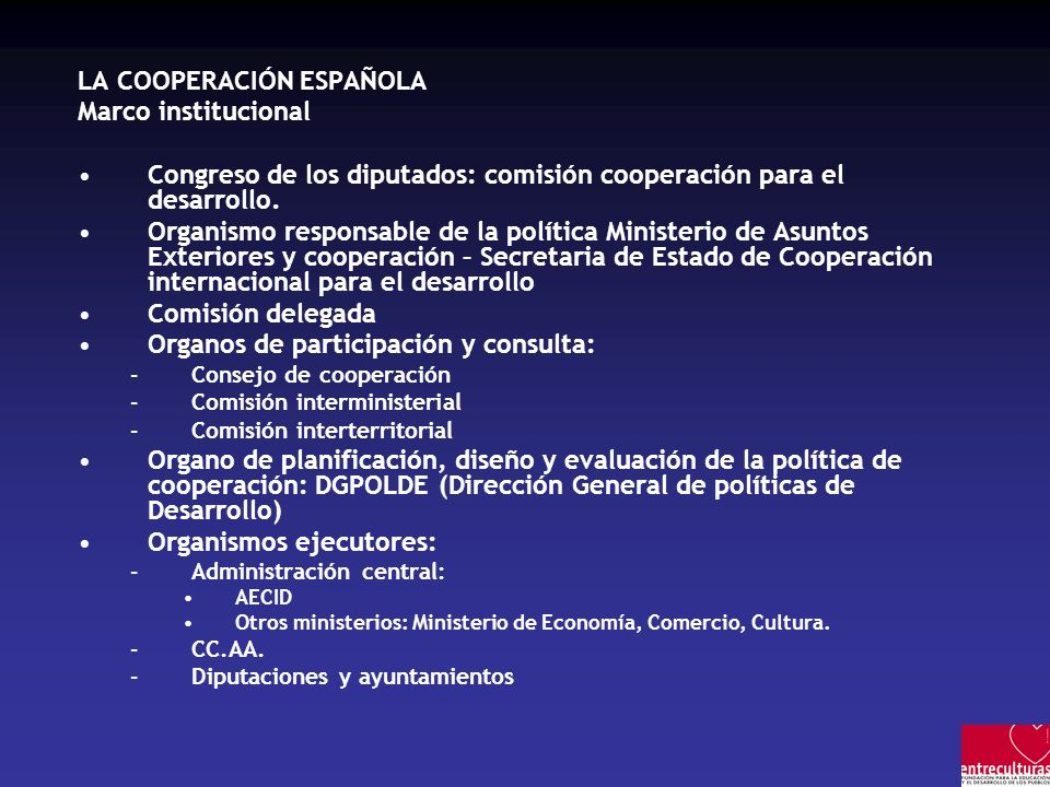LA COOPERACIÓN ESPAÑOLA Marco institucional