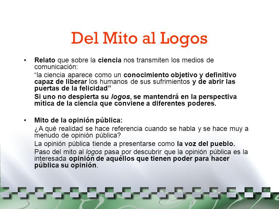 Del Mito al LogosRelato que sobre la ciencia nos transmiten los medios de comunicación: