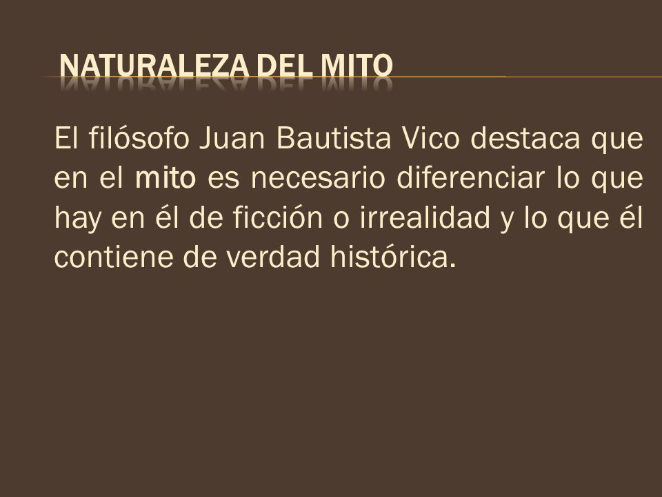 NATURALEZA DEL MITO