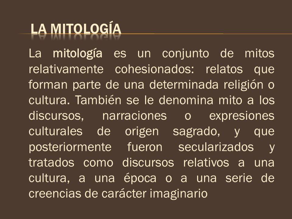 LA MITOLOGÍA