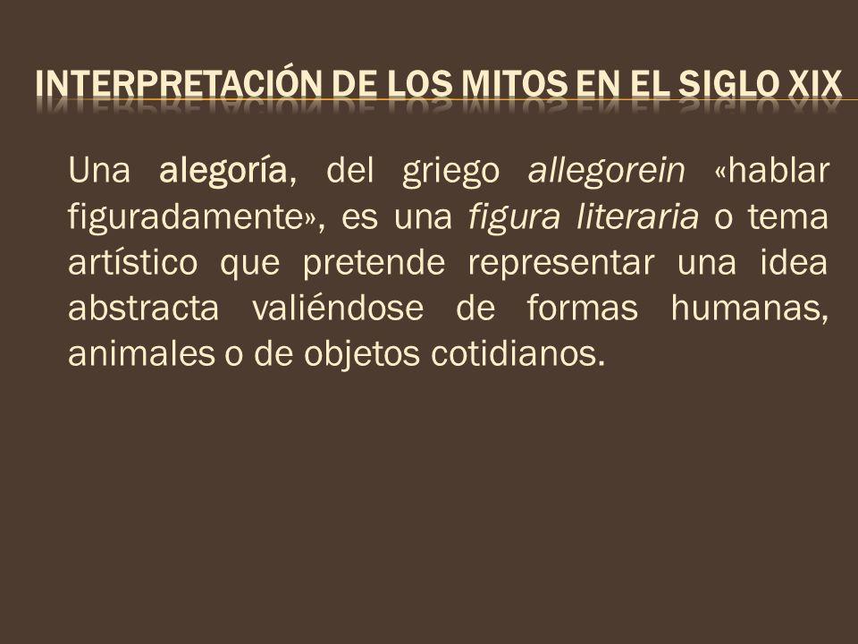INTERPRETACIÓN DE LOS MITOS EN EL SIGLO XIX