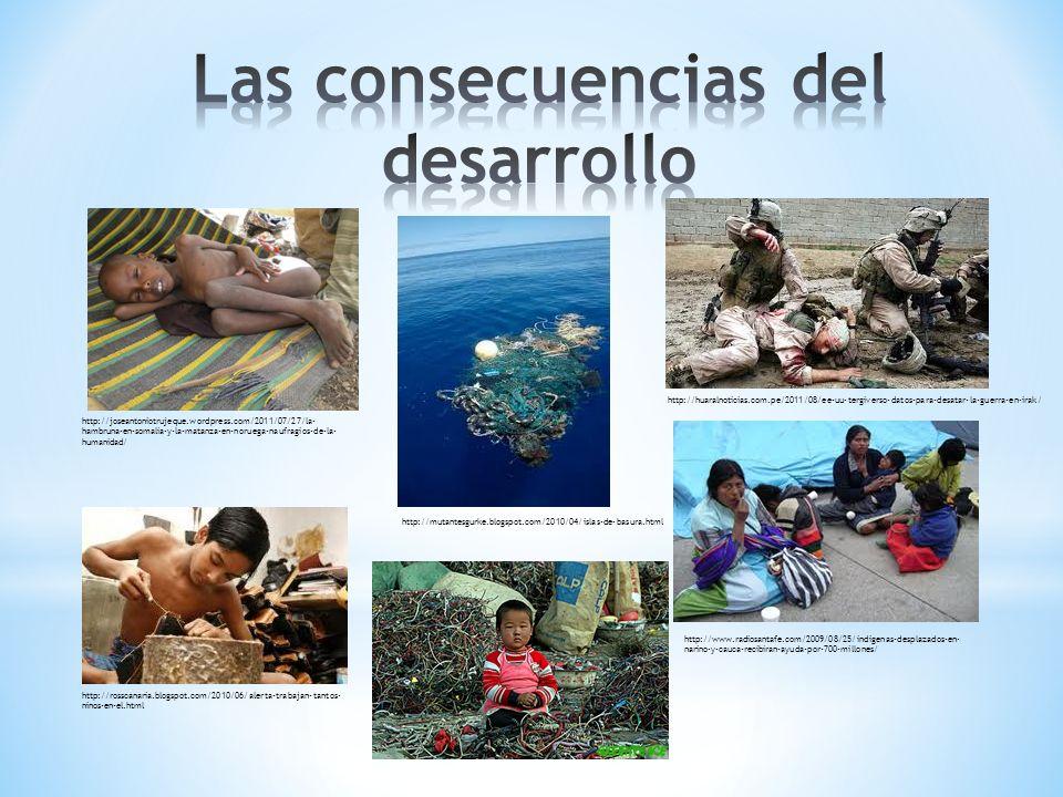 Las consecuencias del desarrollo