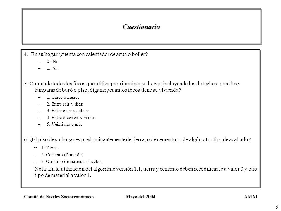 Cuestionario 4. En su hogar ¿cuenta con calentador de agua o boiler