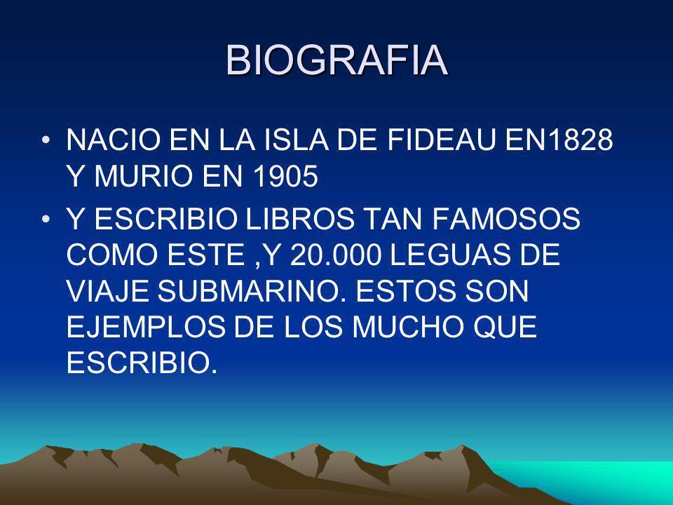 BIOGRAFIA NACIO EN LA ISLA DE FIDEAU EN1828 Y MURIO EN 1905