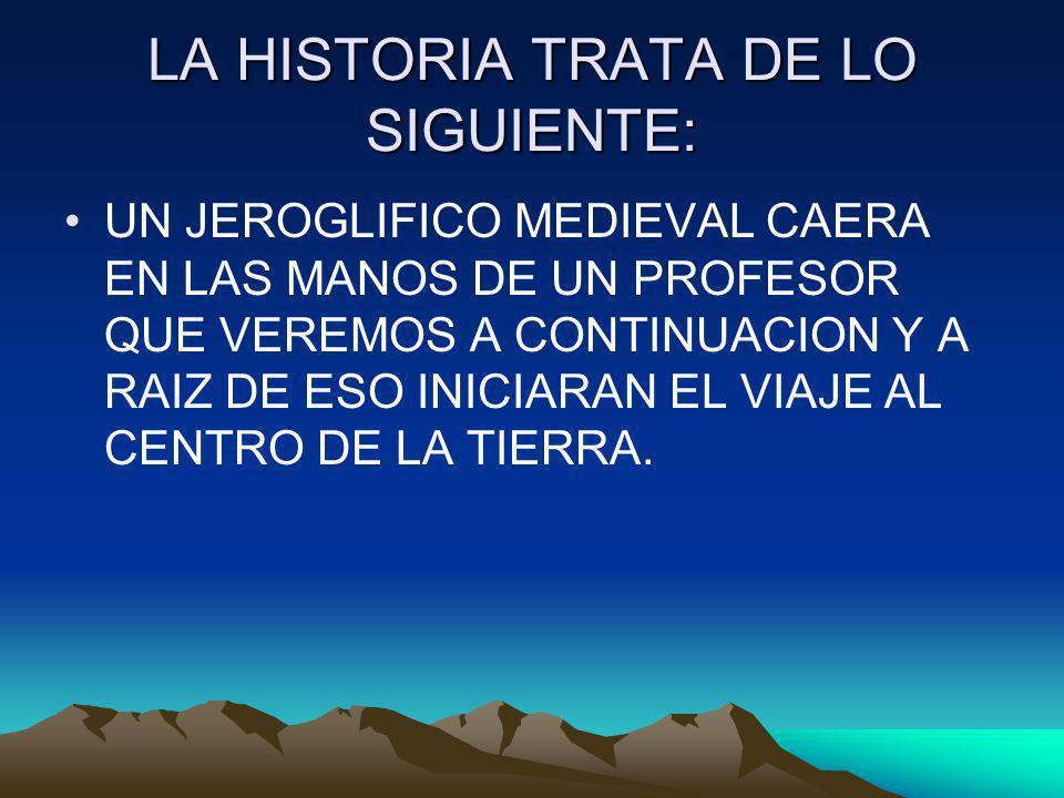LA HISTORIA TRATA DE LO SIGUIENTE: