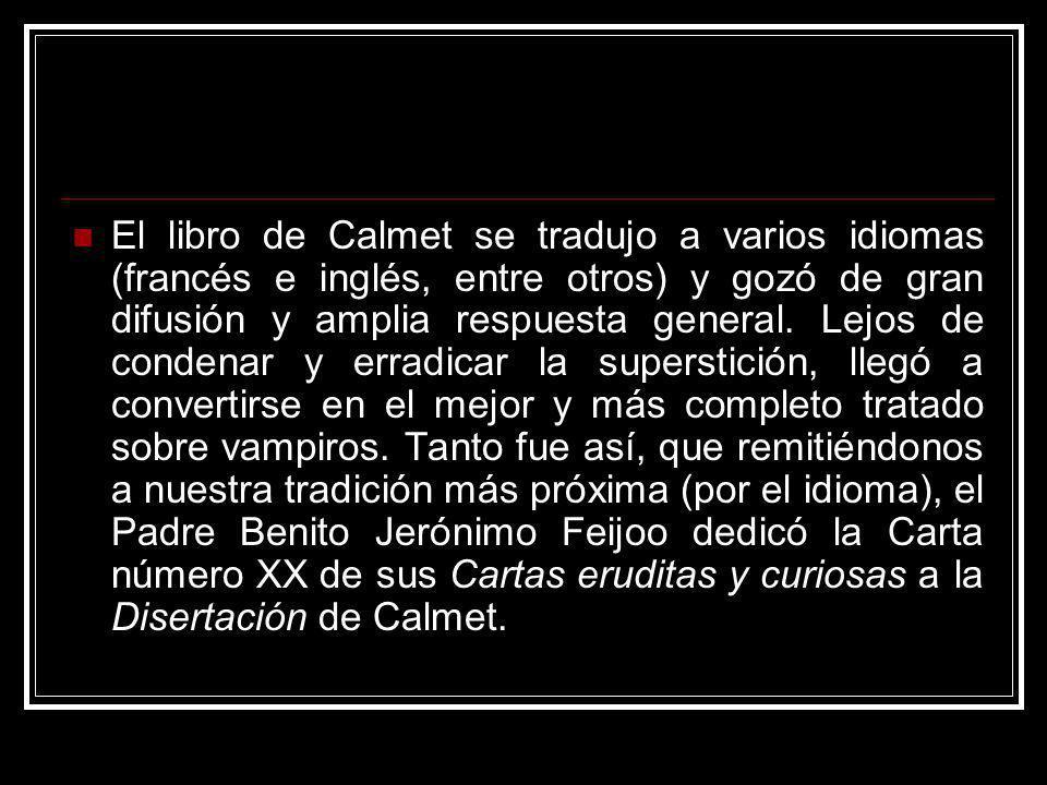 El libro de Calmet se tradujo a varios idiomas (francés e inglés, entre otros) y gozó de gran difusión y amplia respuesta general.