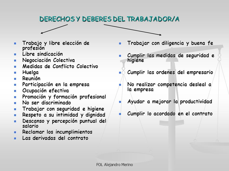 DERECHOS Y DEBERES DEL TRABAJADOR/A