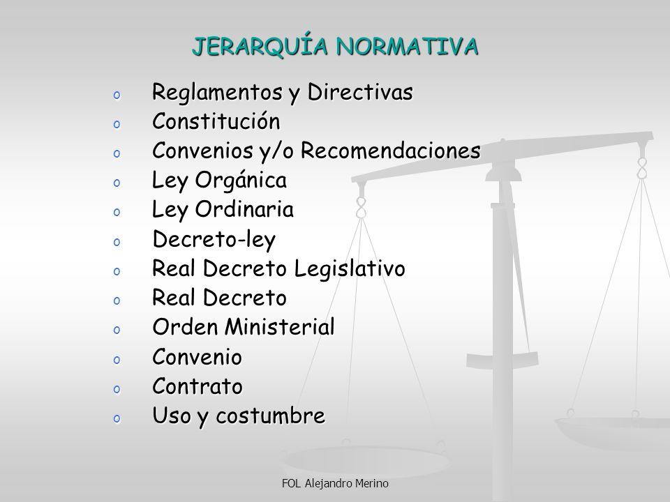Reglamentos y Directivas Constitución Convenios y/o Recomendaciones
