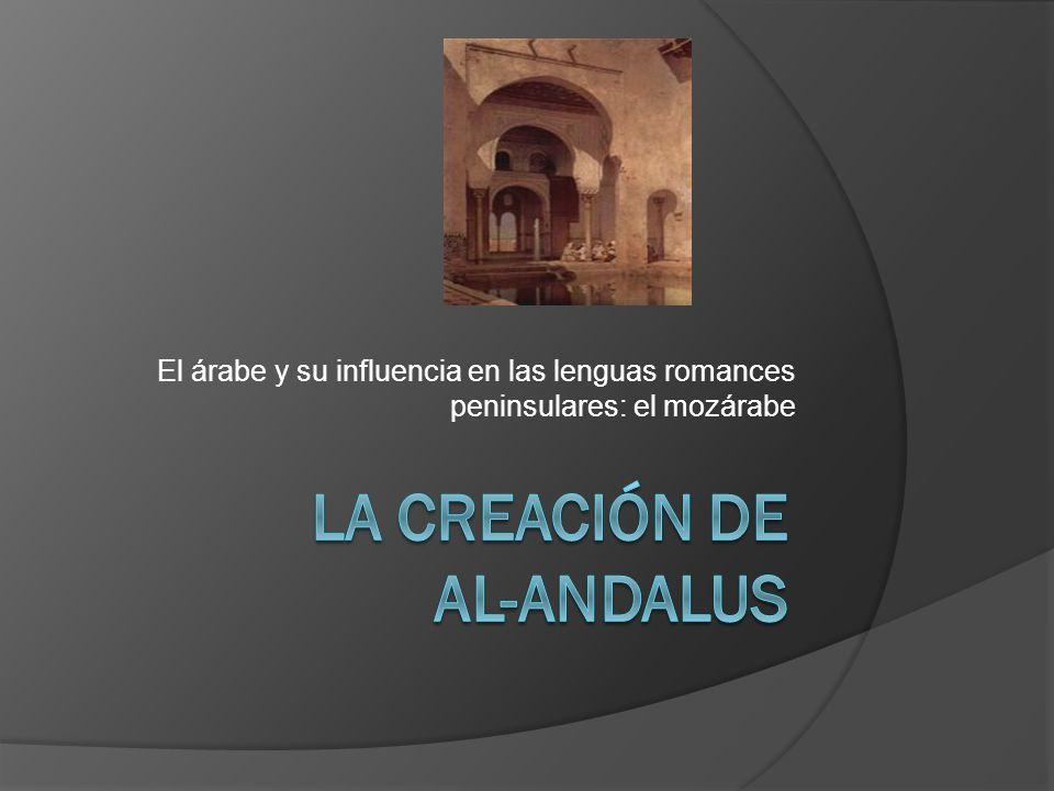 La Creación de Al-Andalus