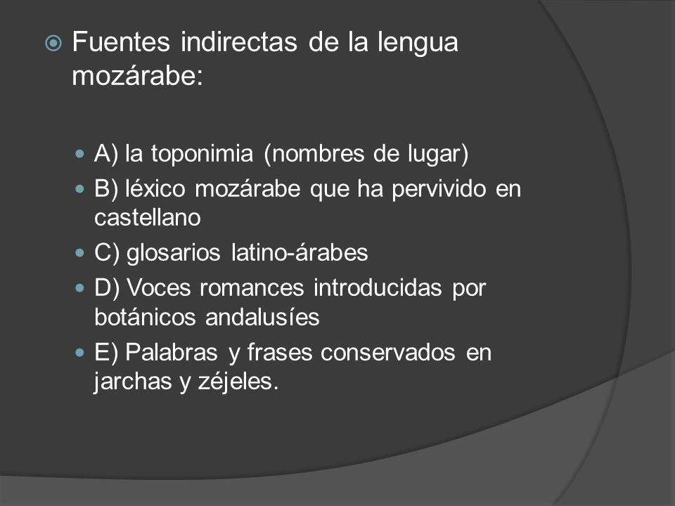 Fuentes indirectas de la lengua mozárabe: