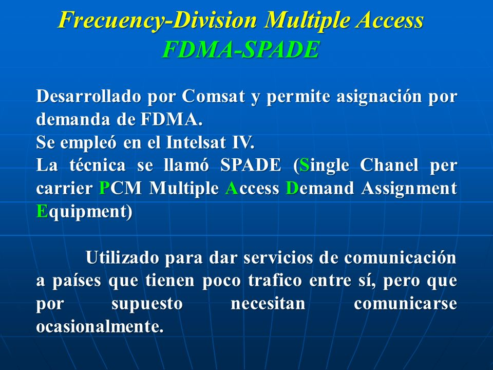 Frecuency-Division Multiple Access FDMA-SPADE
