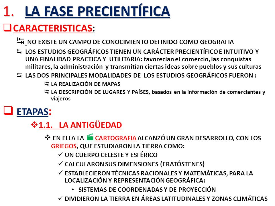 1. LA FASE PRECIENTÍFICA ETAPAS: CARACTERISTICAS: