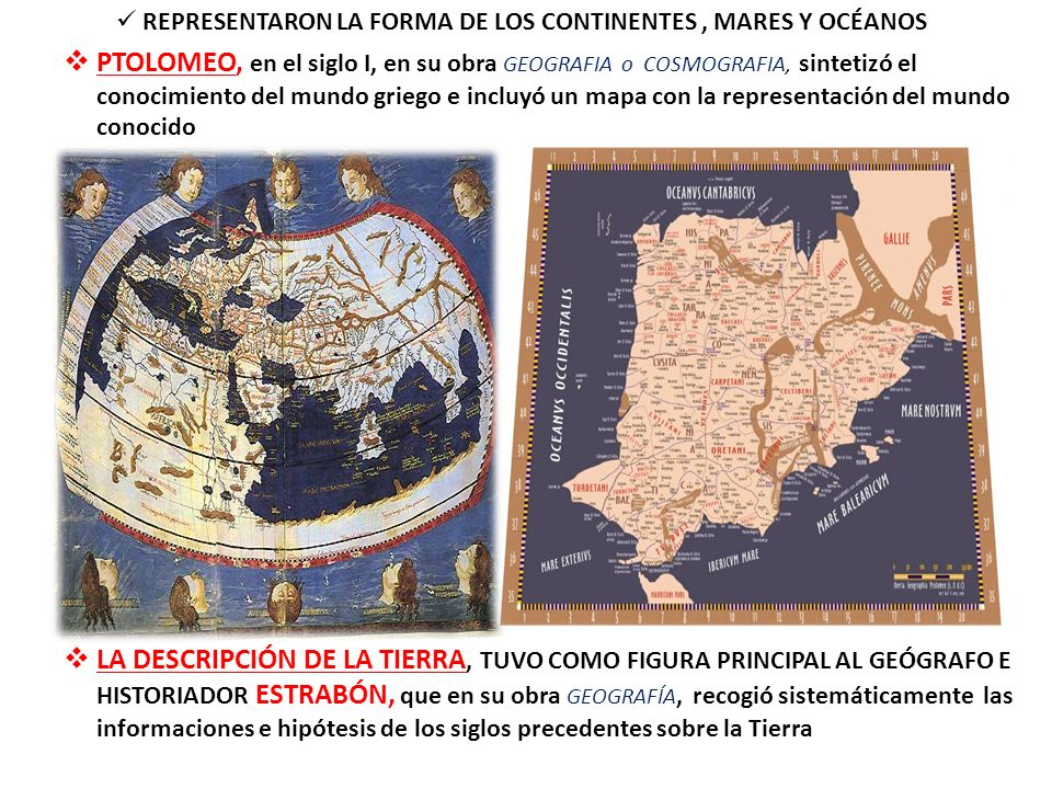 REPRESENTARON LA FORMA DE LOS CONTINENTES , MARES Y OCÉANOS