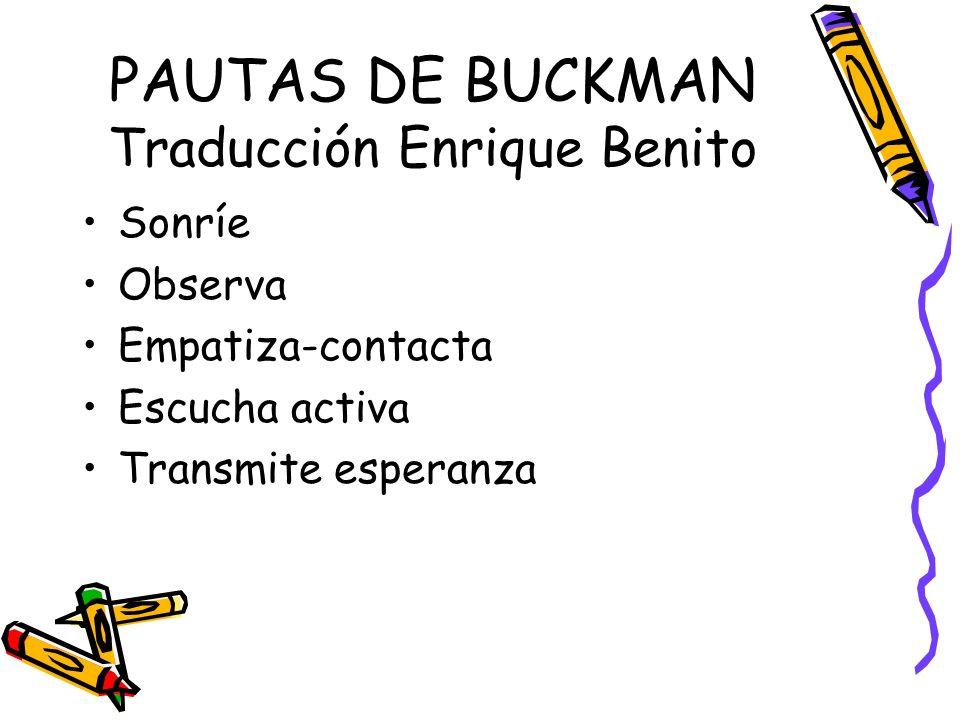 PAUTAS DE BUCKMAN Traducción Enrique Benito