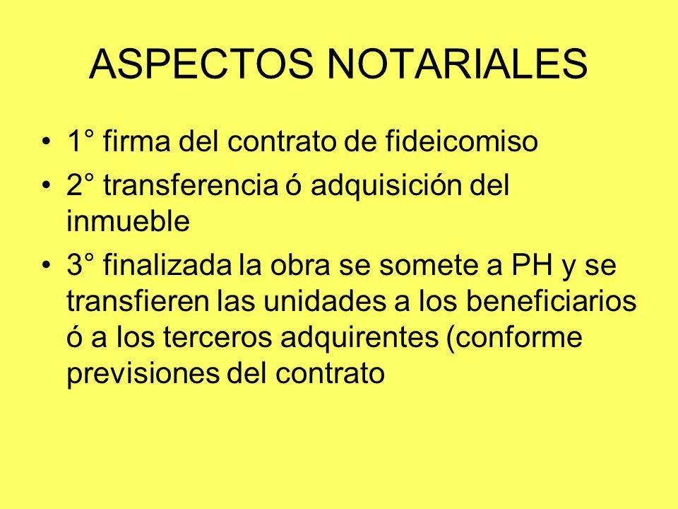 ASPECTOS NOTARIALES 1° firma del contrato de fideicomiso