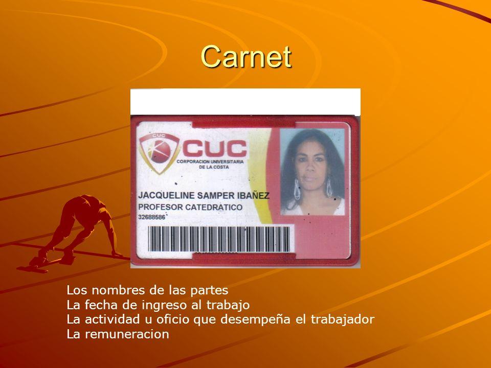 Carnet Los nombres de las partes La fecha de ingreso al trabajo