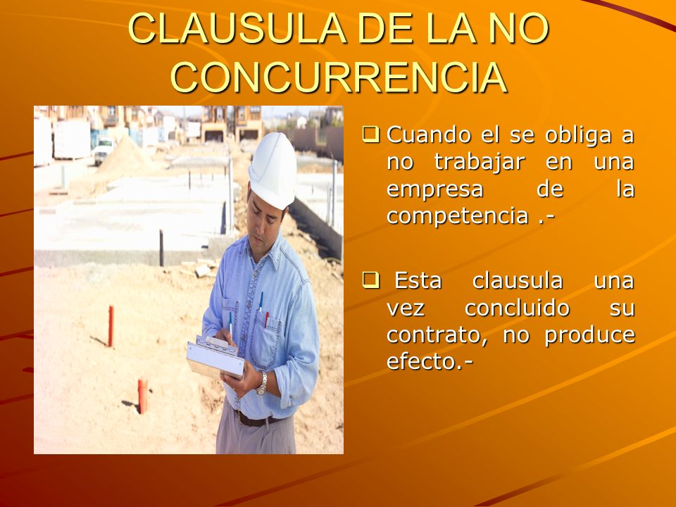 CLAUSULA DE LA NO CONCURRENCIA
