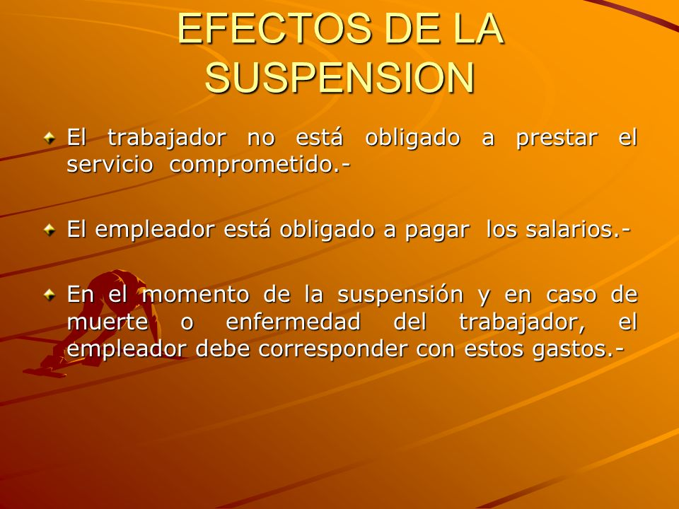 EFECTOS DE LA SUSPENSION