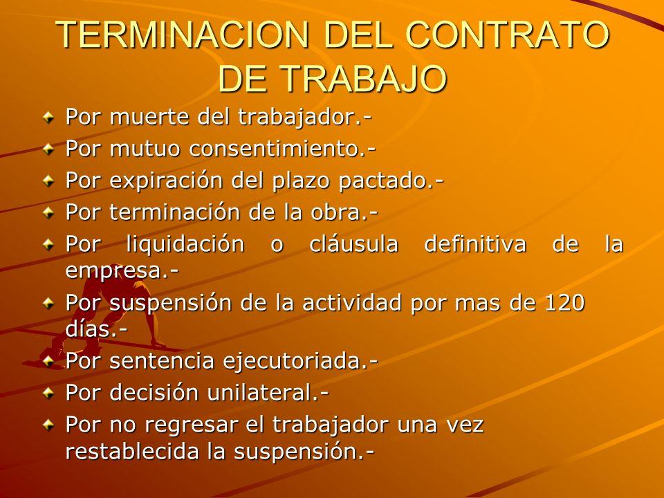 TERMINACION DEL CONTRATO DE TRABAJO