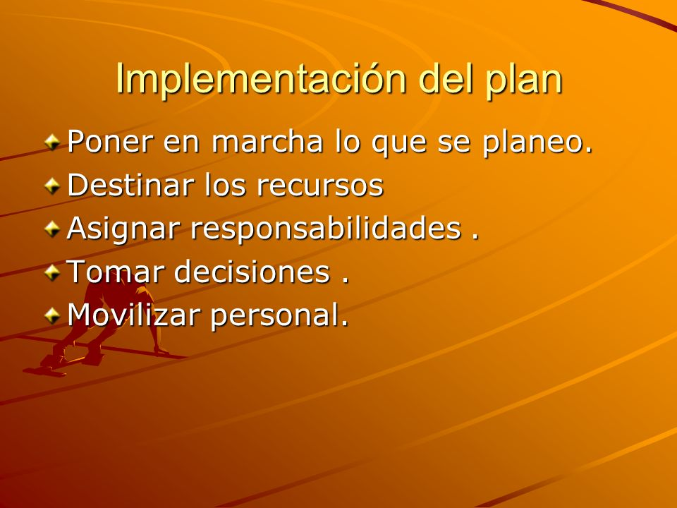 Implementación del plan