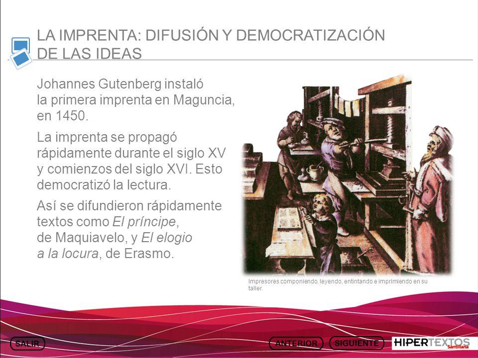 LA IMPRENTA: DIFUSIÓN Y DEMOCRATIZACIÓN DE LAS IDEAS