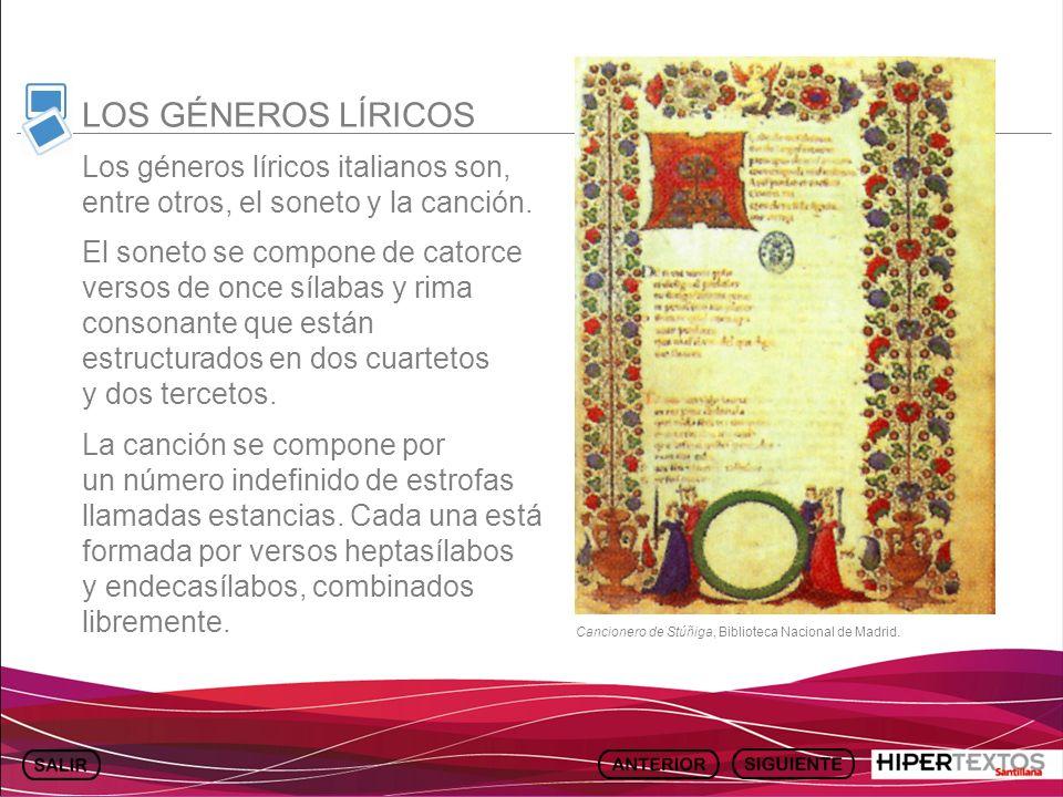LOS GÉNEROS LÍRICOSLos géneros líricos italianos son, entre otros, el soneto y la canción.