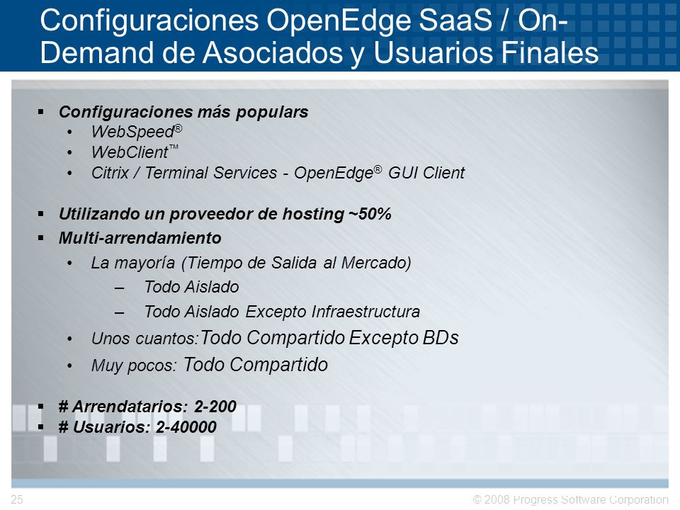 Configuraciones OpenEdge SaaS / On-Demand de Asociados y Usuarios Finales