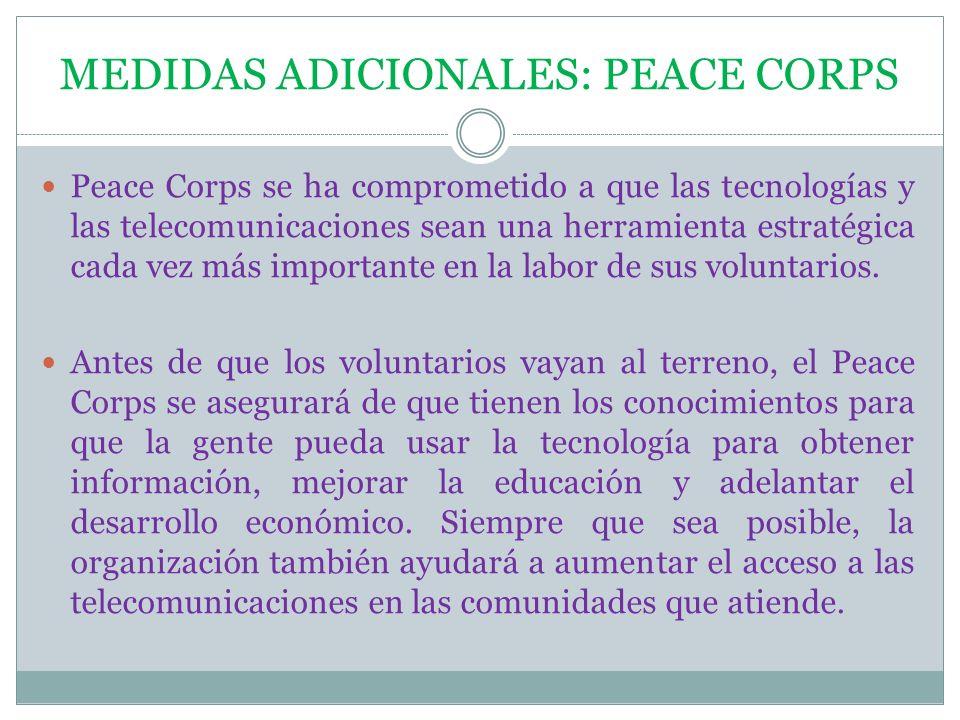 MEDIDAS ADICIONALES: PEACE CORPS
