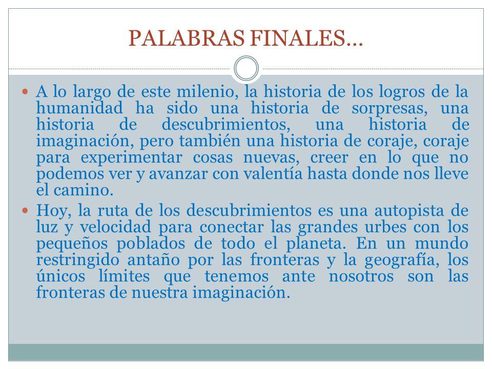 PALABRAS FINALES…