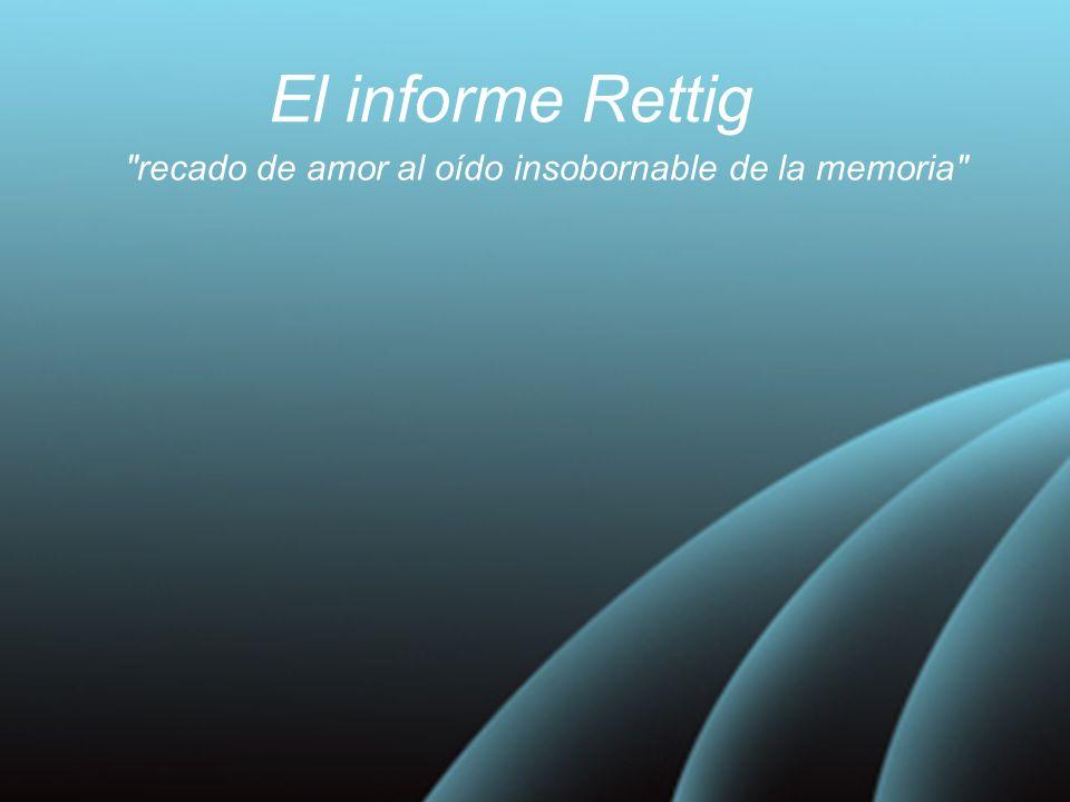 El informe Rettig recado de amor al oído insobornable de la memoria