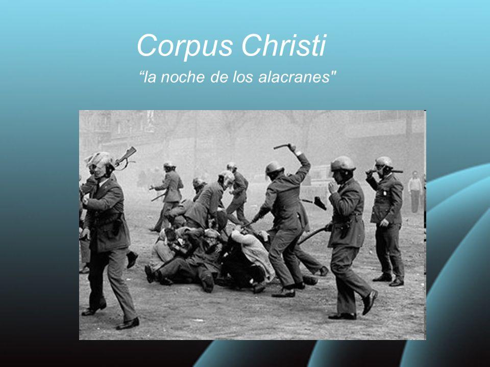 Corpus Christi la noche de los alacranes