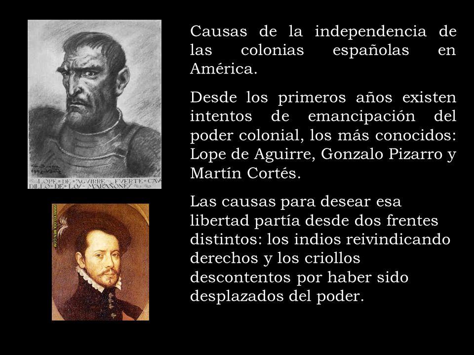 Causas de la independencia de las colonias españolas en América.