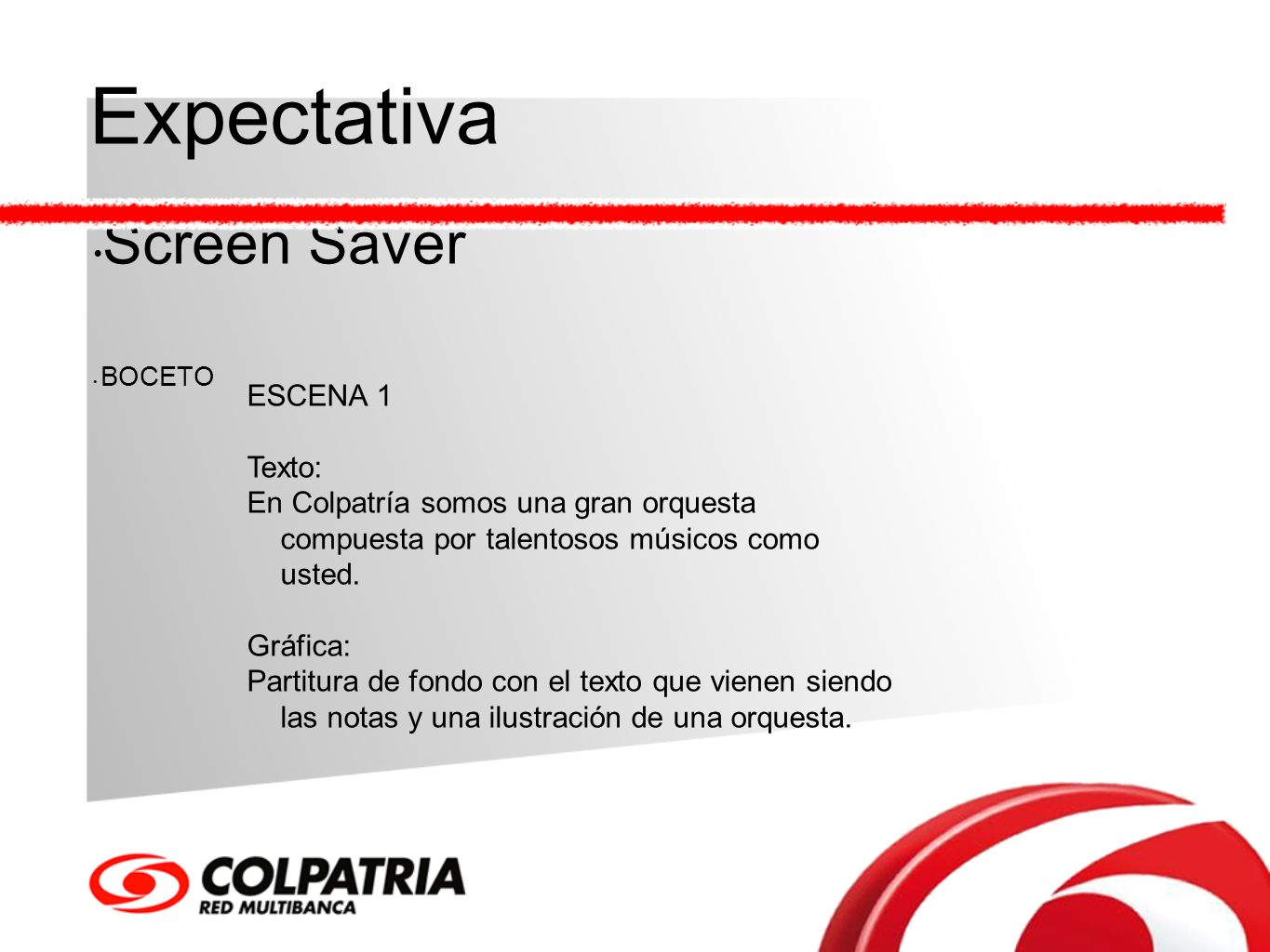 Expectativa Screen Saver ESCENA 1 Texto: