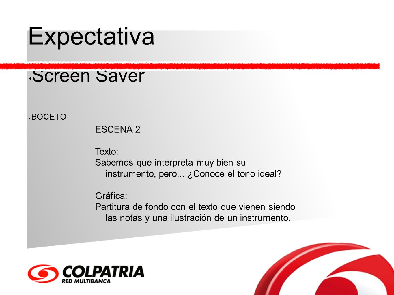 Expectativa Screen Saver ESCENA 2 Texto: