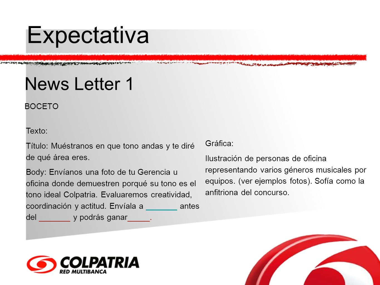 Expectativa News Letter 1 BOCETO Texto: Gráfica: