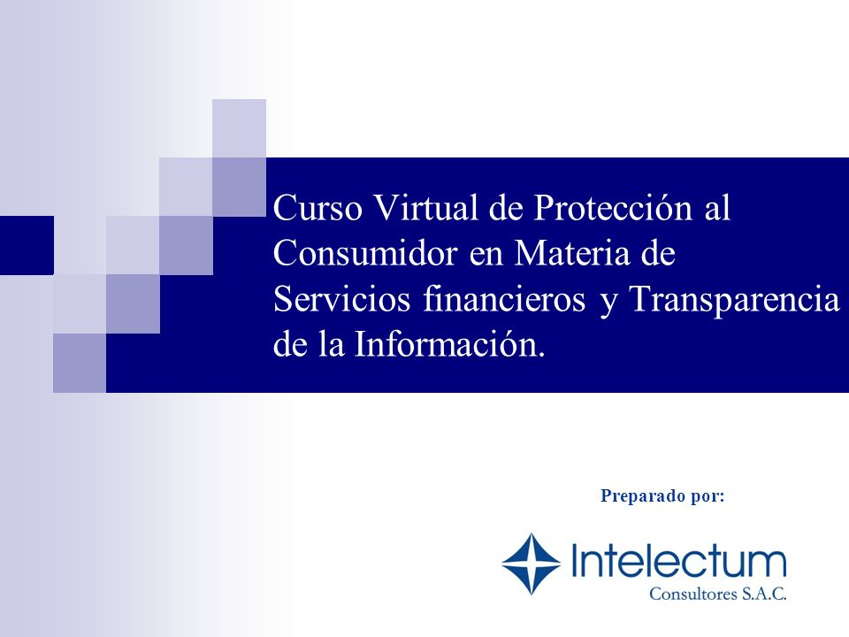 Curso Virtual de Protección al Consumidor en Materia de Servicios financieros y Transparencia de la Información.