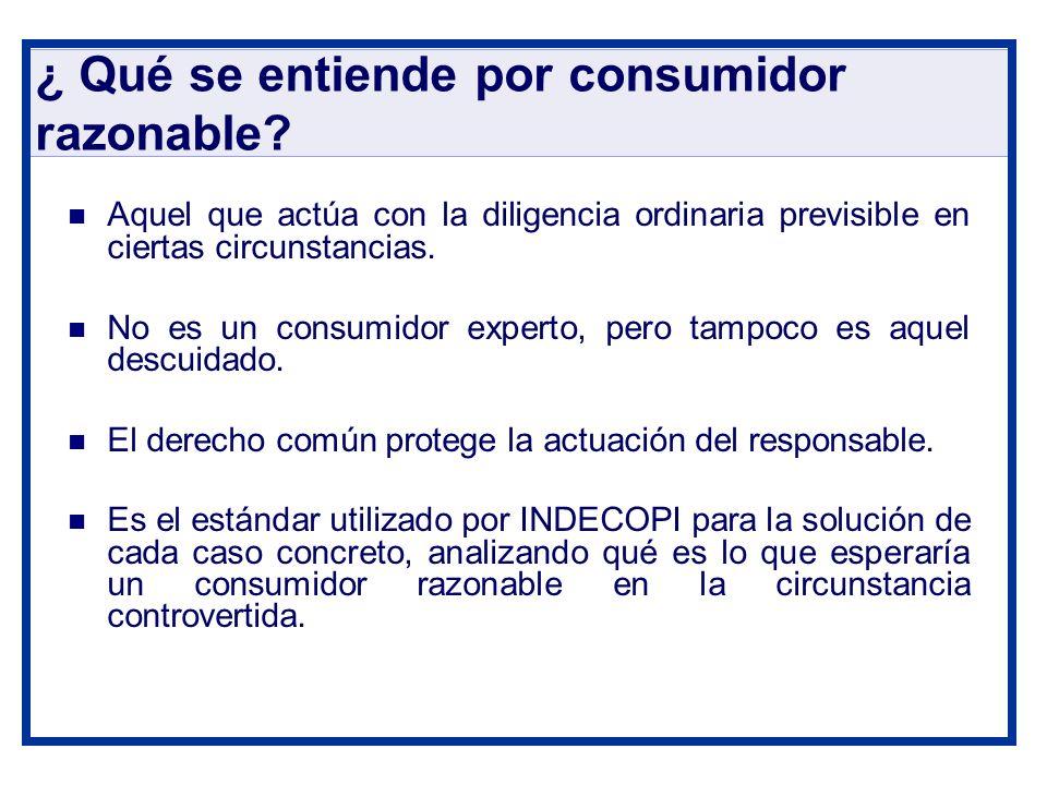 ¿ Qué se entiende por consumidor razonable