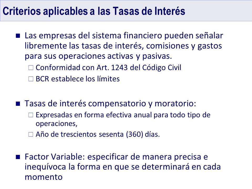Criterios aplicables a las Tasas de Interés
