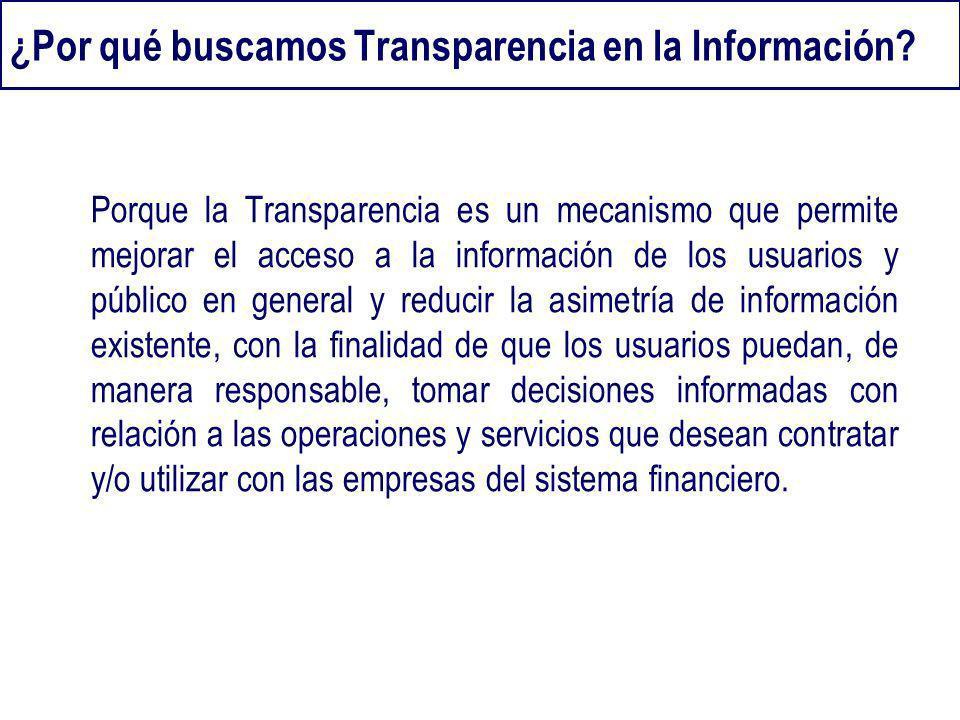 ¿Por qué buscamos Transparencia en la Información
